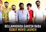 Ganesh Bellamkonda Movie Launched