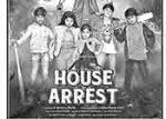 152.House Arrest