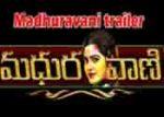 Madhuravani Movie Release Trailer